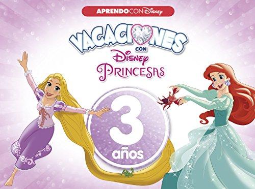 Vacaciones con las Princesas Disney. 3 años (Aprendo con Disney) por Disney