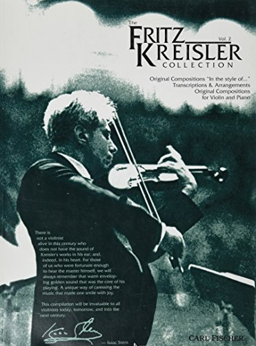 The Fritz Kreisler Collection - Volume 2 (Fritz Kreisler Collection)
