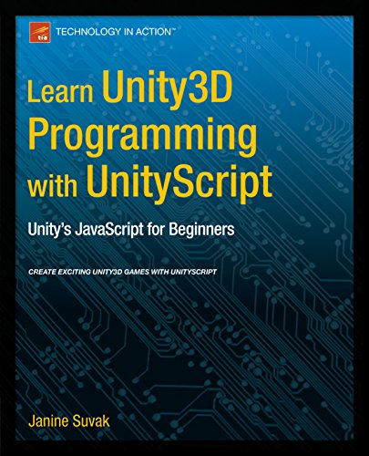 Learn Unity3D Programming with UnityScript: Unity's JavaScript for Beginners (English Edition) por Janine Suvak