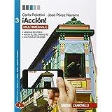 ¡Acción! Con e-book. Con espansione online. Per le Scuole superiori: 3
