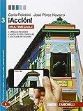 ¡Acción. Per le Scuole superiori! Con e-book. Con espansione online: 3