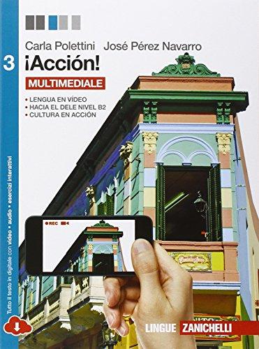 Accin. Per le Scuole superiori! Con e-book. Con espansione online: 3