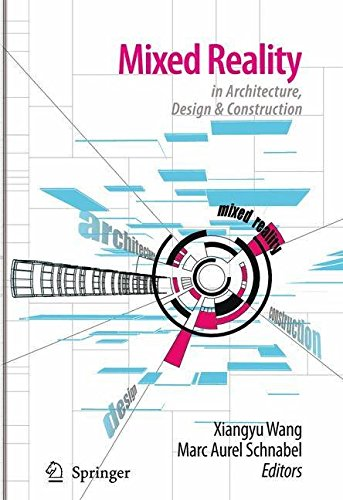 [(Mixed Reality in Architecture, Design, and Construction)] [Edited by Xiangyu Wang ] published on (December, 2008) par Xiangyu Wang