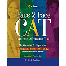 Face to Face CAT Common Admission Test Sectionwise & Topicwise Previous 25 Years' (1993-2017)