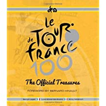 The Official Treasures of the Tour De France by Serge Laget (2013-05-09)