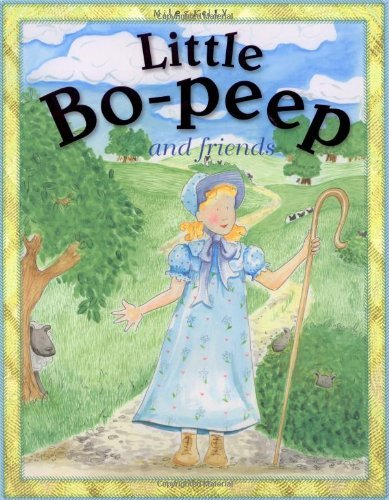 Little Bo-peep And Friends (Nursery Library) by Miles Kelly Publishing (2011-03-30)