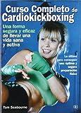 Image de Curso completo de cardiokickboxing: Lo último para conseguir una óptima y segura preparación física (Deporte y artes marciales)