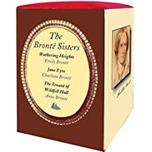 The Bronte Sisters: Wuthering Heights / Jane Eyre / the Tenant of Wildfell Hall