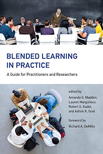 Blended Learning in Practice: A Guide for Practitioners and Researchers (The MIT Press) (English Edition) (Aldo-computer)