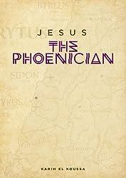 Jesus the Phoenician (English Edition)