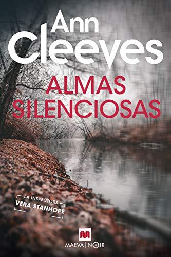 Almas silenciosas: Ann Cleeves te recordará por qué amas la novela ...