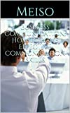 Business Communication: How To Have Effective Communication Skills (English Edition)