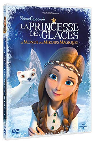 La Princesse des Glaces : Le Monde des miroirs Magiques