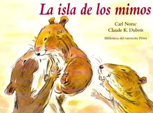 MINI - LA ISLA DE LOS MIMOS (Biblioteca del ratoncito Perez) por DUBOIS