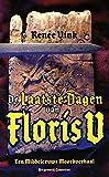 De laatste dagen van Floris V (Dutch Edition)