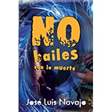 No Bailes Con La Muerte (Infantil-Juvenil (Ediciones Noufront))