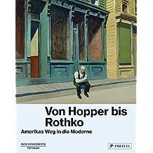 Von Hopper bis Rothko: Amerikas Weg in die Moderne