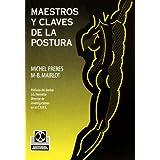 Maestros y Claves de La Postura (Medicina)