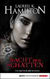 Nacht der Schatten: Ein Anita Blake Roman (Vampire Hunter 12)
