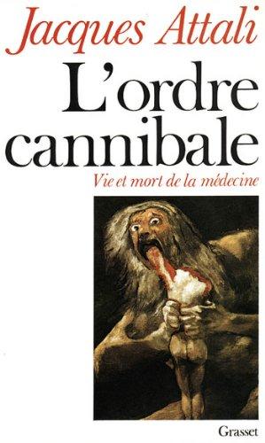 L'ordre cannibale (essai français) par Jacques Attali