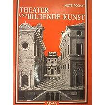 Theater und bildende Kunst im Mittelalter und in der Renaissance in Italien