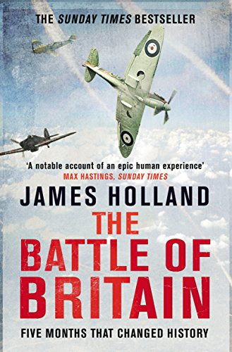 The Battle Of Britain por James Holland