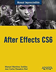 After Effects CS6 (Manual Imprescindible)