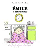 Emile, il est 7 heures
