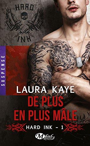 De plus en plus mâle: Hard Ink, T1 (French Edition)
