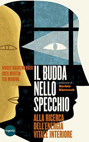 Woody Hochswender - Il Budda nello specchio (2014)