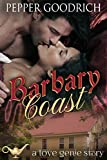 Barbary Coast (A Love Genie Story Book 1) (English Edition)