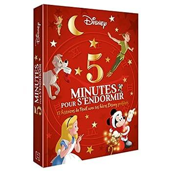 DISNEY - 5 Minutes pour S'endormir - 12 histoires de Noël avec tes héros Disney préférés
