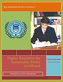 Higher Education For Better Sustainable Livelihood: A Call to Action Book (First 1) by [Singh, Vikrant]