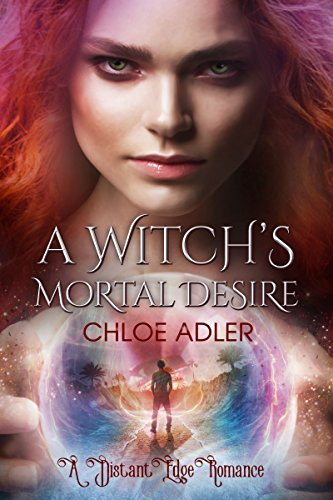 a-witchs-mortal-desire-a-distant-edge-romance-book-1