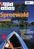 HB Bildatlas Spreewald, Lausitz, Märkisch-Oderland - André Micklitza