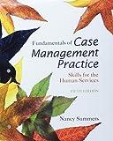 Fundamentals of Case Management Practice + Lms Integrated for Mindtap Management, 1 Term - 6 Months Access Card