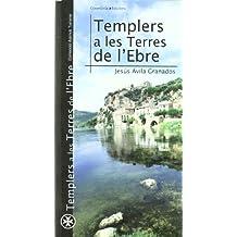 Templers a les Terres de l'Ebre (Azimut Turisme)