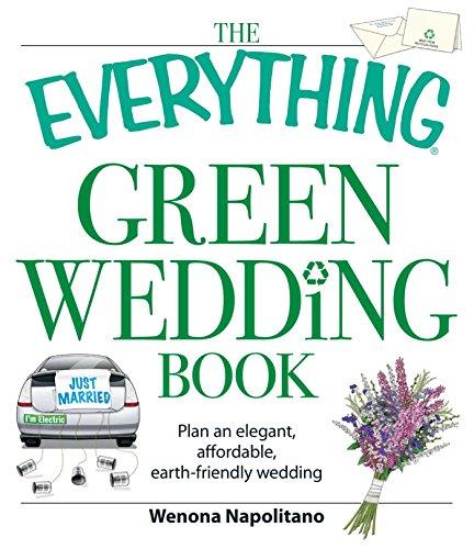 the-everything-green-wedding-book-plan-an-elegant-affordable-earth-friendly-wedding-everythingr-engl