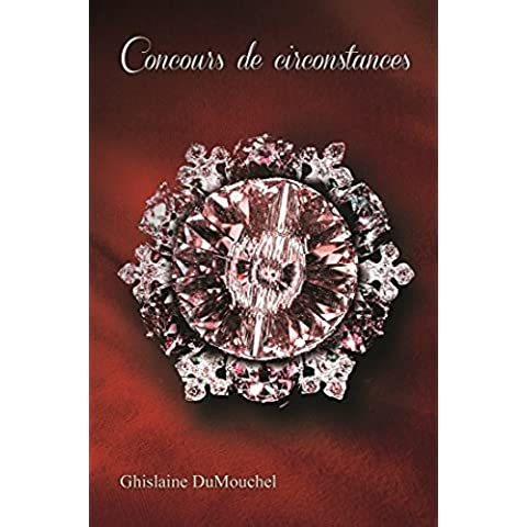 Concours de cieconstances (French Edition)