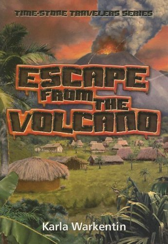 Escape from the Volcano (Time-Stone Travelers) by Karla Warkentin (2005-09-02) par Karla Warkentin