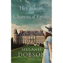 Het geheim van Chateau d´Epines
