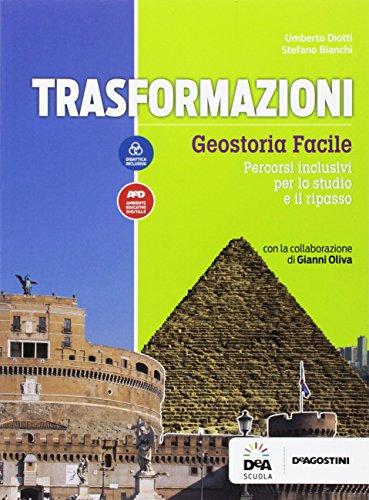 Trasformazioni. Geostoria facile. BES. Per le Scuole superori. Con e-book. Con espansione online