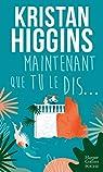 Maintenant que tu le dis par Higgins