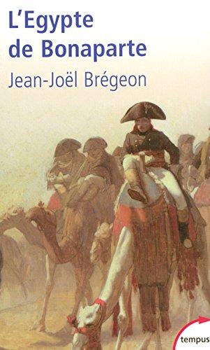 L'Egypte de Bonaparte par Jean-Joël Brégeon