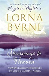 Stairways to Heaven by Lorna Byrne (2011-03-01)