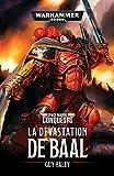 Space Marines Conquest : la Devastation de Baal