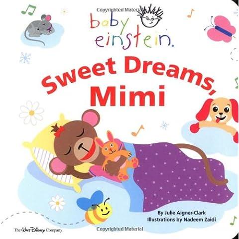Sweet Dreams Mimi (Baby Einstein)