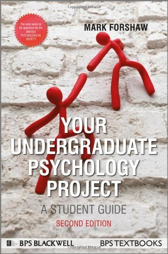 Your Undergraduate Psychology Project: A Student Guide (Bps Student Guides) by Forshaw, Mark (2013) Paperback