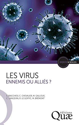 Les virus: Ennemis ou alliés ?