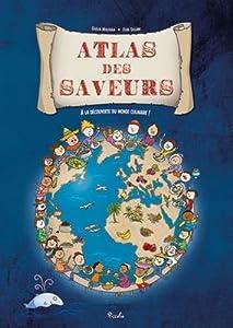 """Afficher """"Atlas des saveurs"""""""